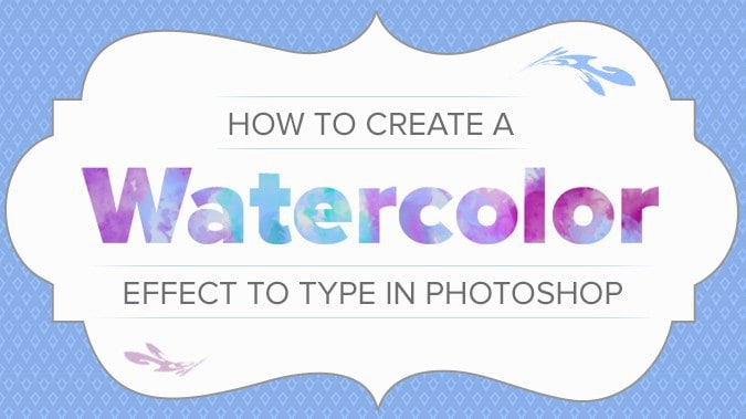 Create watercolored text using Photoshop - Sumy Designs