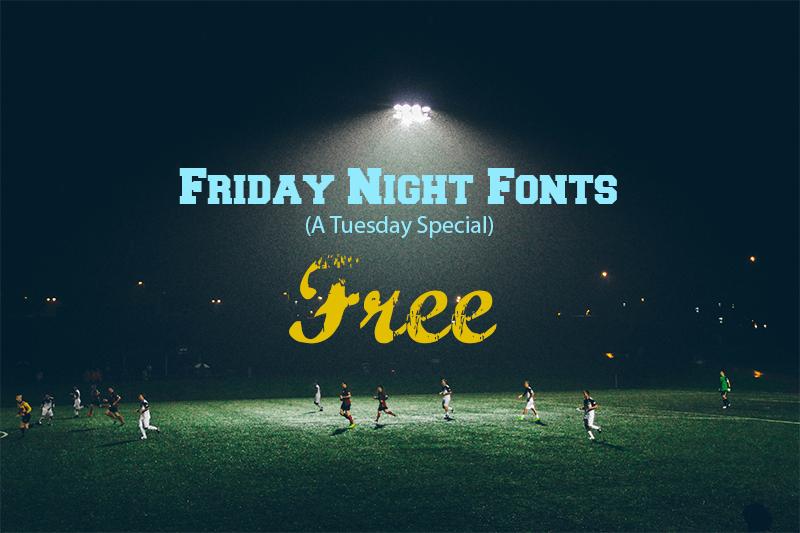 Friday Night Fonts