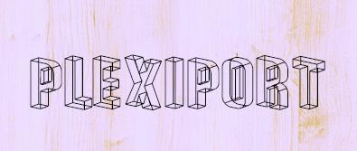 plexiport