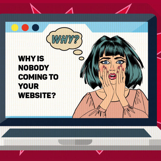 Why is nobody coming to your website?